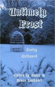 Untimely Frost: Poetry Unthawed