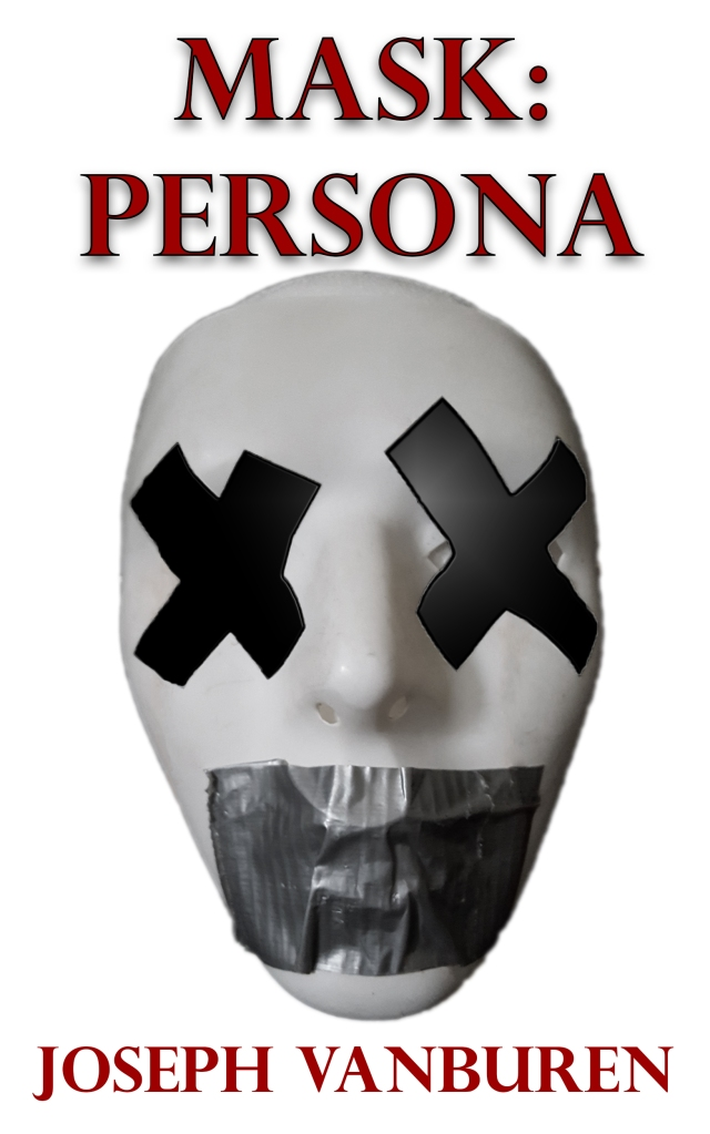 Mask Persona by Joseph VanBuren
